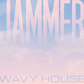 Wavy House by Jammer