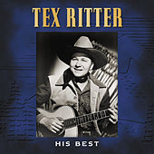 His Best von Tex Ritter
