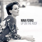 Up on the Roof by Nina Ferro