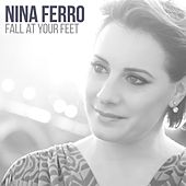 Fall at Your Feet by Nina Ferro