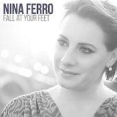 Fall at Your Feet by Nina Ferro