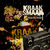 Keep Me Home (feat. Dez) by Kraak & Smaak