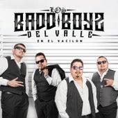 En El Vacilon by Los Badd Boyz Del Valle