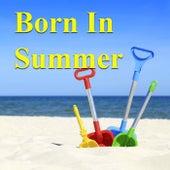 Born in Summer von Various Artists