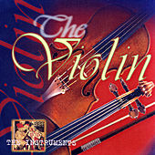 The Instruments- The Violin by Various Artists