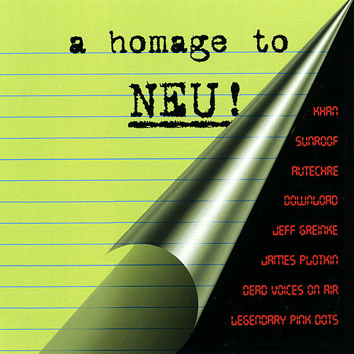 A Homage To Neu! by Various Artists