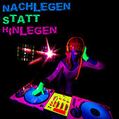 Nachlegen statt Hinlegen by Various Artists