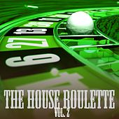 The House Roulette, Vol. 2 by Various Artists