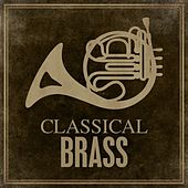 Classical Brass von Various Artists