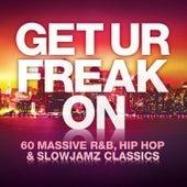 Get Ur Freak On by Various Artists