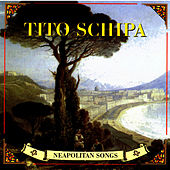 Neapolitan Songs by Tito Schipa