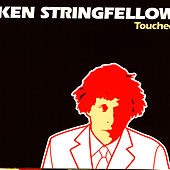 Touched by Ken Stringfellow