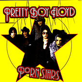 Porn Stars by Pretty Boy Floyd
