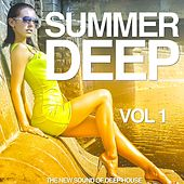 Summer Deep, Vol. 1 (The New Sound of Deep House) by Various Artists
