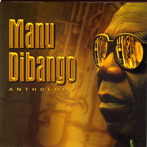 Anthology by Manu Dibango