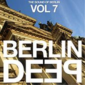 Berlin Deep, Vol. 7 (The Sound of Berlin) by Various Artists