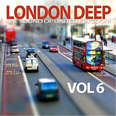 London Deep, Vol. 6 (The Sound of United Kingdom) by Various Artists