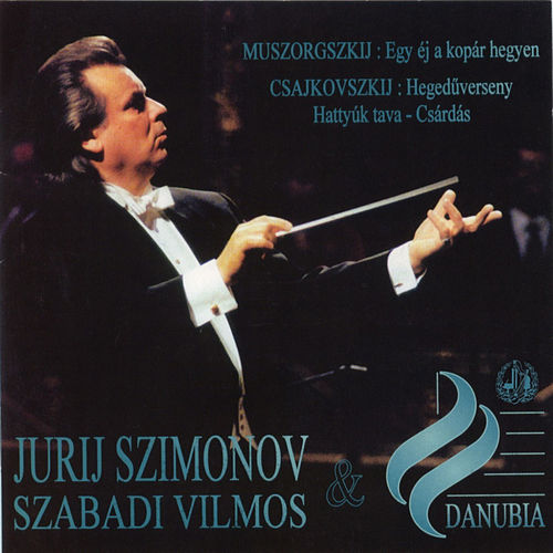 Mussorgsky: A Night on a Bare Mountain - Tchaikovsky: Violin Concerto & Chardash from Swan Lake by Yuri Simonov