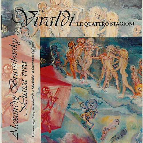 Vivaldi : Le Quattro Stagioni - The Four Seasons - Les quatre saisons by Alexandre Brussilovsky