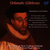 Gibbons: Second Service And Anthems by The Choir Of New College Oxford