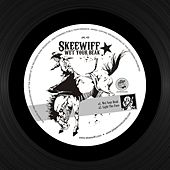 Wet Your Beak - EP by Skeewiff