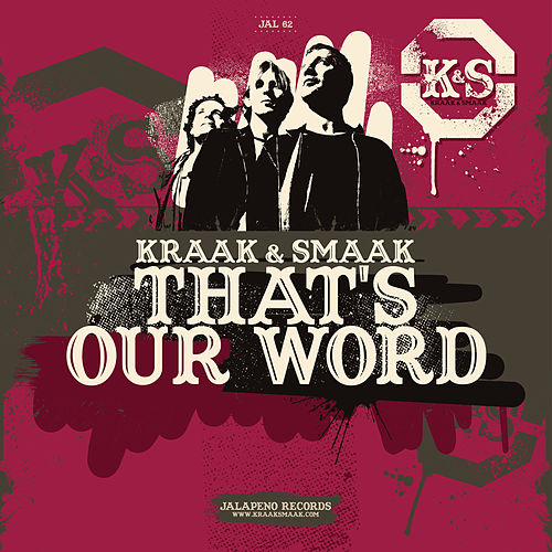 That's Our Word - Single by Kraak & Smaak