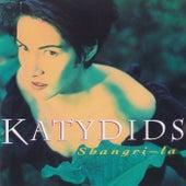 Shangri-la by Katydids