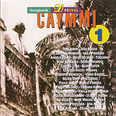 Songbook Dorival Caymmi, Vol. 1 by Various Artists