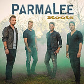 Roots by Parmalee