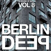 Berlin Deep, Vol. 8 (The Sound of Berlin) by Various Artists