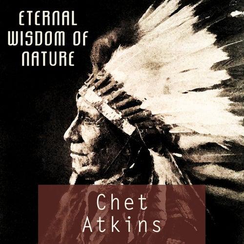 Eternal Wisdom Of Nature von Chet Atkins