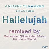 Hallelujah (Remixes, Pt. 1) by Antoine Clamaran