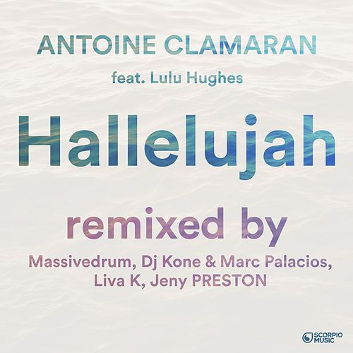Hallelujah (Remixes, Pt. 1) von Antoine Clamaran