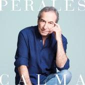 Calma by Jose Luis Perales