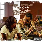 Make Them Hate (feat. Kevin Gates) by T. Jones