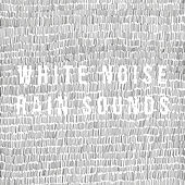 White Noise Rain Sounds by Various Artists