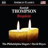 Thompson: Requiem by The Philadelphia Singers