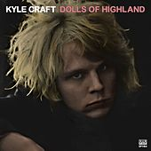 Dolls of Highland by Kyle Craft