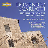 Scarlatti: Highlights from the Complete Sonatas by Richard Lester