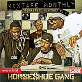 Mixtape Monthly, Vol. 2 by Horseshoe G.A.N.G.