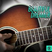 Beautiful Dreamer, Vol. 2 by Dick curless