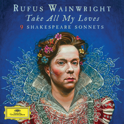 Take All My Loves - 9 Shakespeare Sonnets by Various Artists