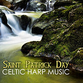 Saint Patrick Day Celtic Harp Music - Violin Instrumental Traditional Irish Songs by Various Artists