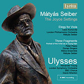 Seiber: Ulysses by Various Artists
