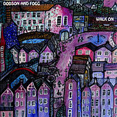 Walk On by Dodson and Fogg