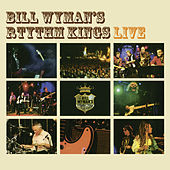 Live by Bill Wyman