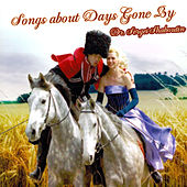 Songs about Days Gone By by Dr. Sergei Shaboutin