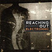 Reaching Out by Electronhic