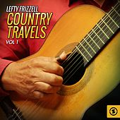 Country Travels, Vol. 1 by Lefty Frizzell