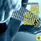 Big Night Blues, Vol. 2 by Blind Lemon Jefferson